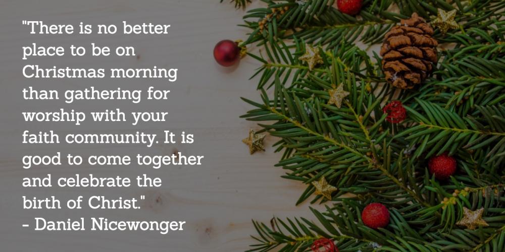 Christmas Quote - Daniel Nicewonger